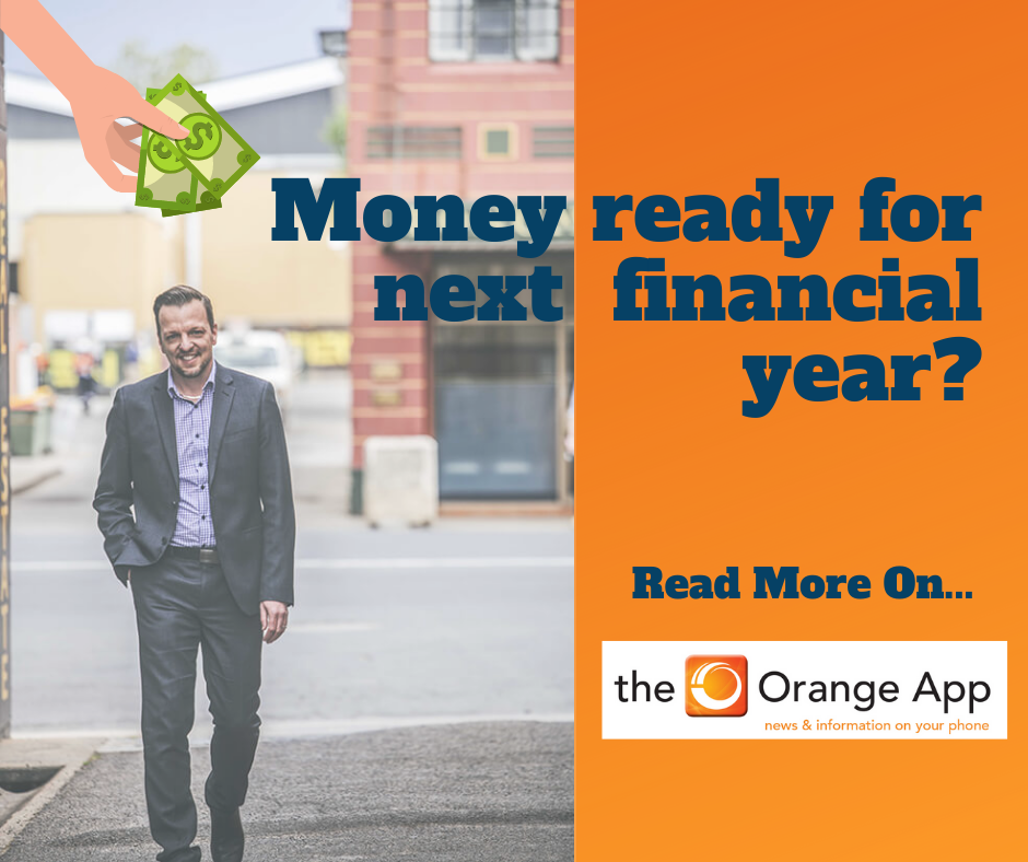 Money ready for next financial year?