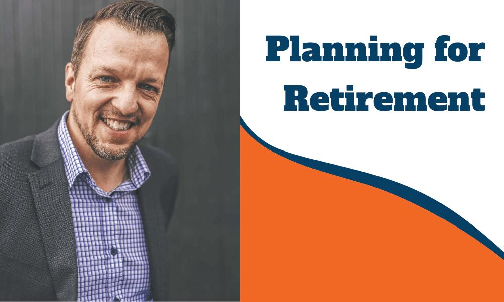 Planning for Retirement in Orange NSW